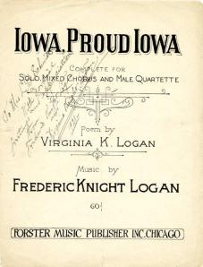"""""""Iowa, Proud Iowa"""" by Virginia K. Logan and Frederic Knight Logan, 1920. The inscription implies this was a gift from the Logans to Mrs. L. B. Schmidt."""
