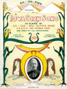 """""""Iowa Corn Song"""" by J. T. Beeston and G. E. Hamilton, 1922 (the cover says 1921, but the copyright is 1922)"""
