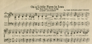 "A snippet of the quartet arrangement of ""On a Little Farm in Iowa (The New Iowa Corn Song)"" by Fed Howard and Nat Vincent, 1936. (MS 474, box 1, folder 88)"