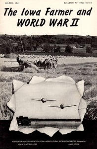 """The Iowa Farmer and World War II"" Extension Service pamphlet from March 1941."