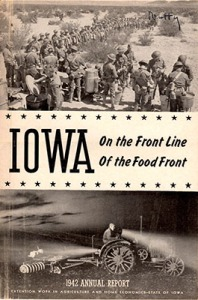 "Iowa State Extension Service 1942 Annual Report, ""Iowa On the Front Line of the Food Front."""