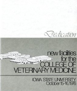 Program for the dedication of the new facilities for the College of Veterinary Medicine, 1976. RS 4/1/8, Box 34, Folder 3.