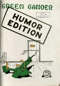 The final issue of The Green Gander, April 1960. One last attempt at humor.