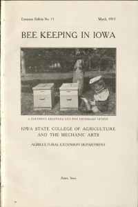 """Bee Keeping in Iowa,"" Extension Bulletin no. 11, March 1913. From Bee Keeping Extension Publications, RS 16/3/0/17."