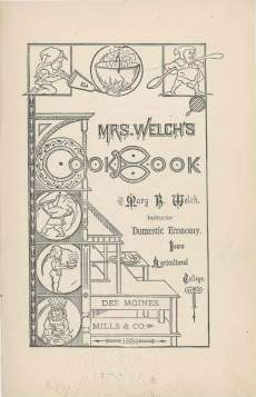 Cover of Mrs. Welch's Cookbook, 1884. TX715.W441.1884