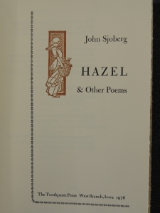 John Sjoberg, Hazel & Other Poems, The Toothpaste Press, West Branch, Iowa, 1976