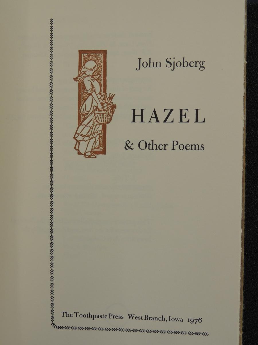 John Sjoberg, Hazel & Other Poems, The Toothpaste Press, West Branch, Iowa, 1976
