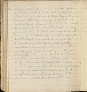 Journal entry states that she has neglected her journal lately, that she is looking forward to marriage, but that her fiance neglects her in public but is affectionate in private.