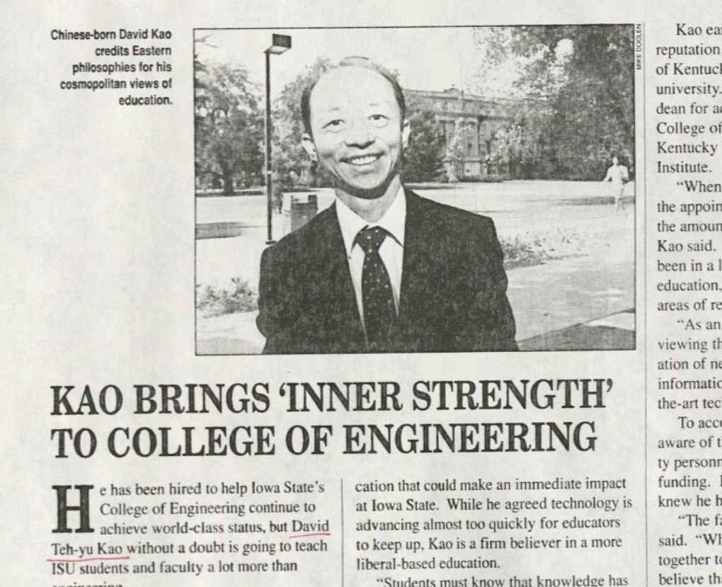 "Article from Visions journal, published by the ISU Alumni Association. Undated. RS 11/1/16, Box 1, Folder 2. Title of the article reads as follows: ""Kao Brings 'Inner Strength' To College of Engineering."" Photo of Dean Kao. Caption on the photo reads as follows: ""Chinese-born David Kao credits Eastern philosophies for his cosmopolitan views of education."""