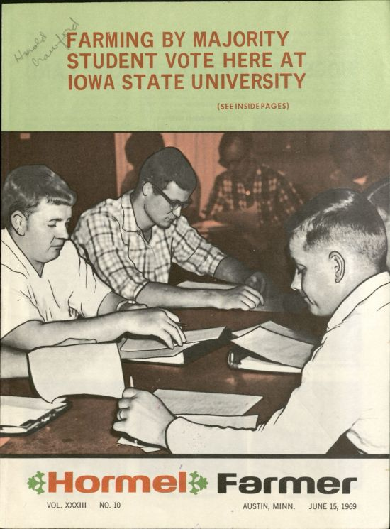Farming by Majority Student Vote Here at Iowa State University, Hormel Farmer, Austin, Minn., June 15, 1969