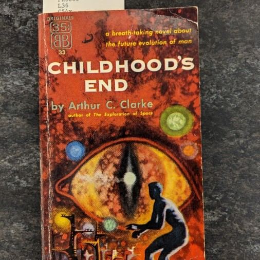 Above is Childhood's End by Arthur C. Clarke, another paperback book that was originally only $.35.