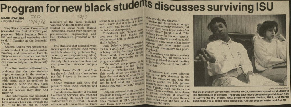 "Newspaper clipping of an article from the ISU Daily, Oct. 6, 1988, titled ""Program for new Black Students discusses surviving ISU"" Photograph included with article shows two female black students talking."