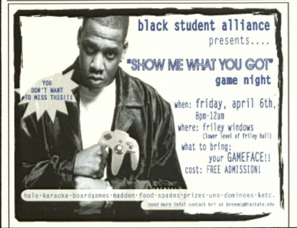 "Handout advertising ""Show me what you got game night"" hosted by the Black Student Alliance depicting a black male holding a video game controller."