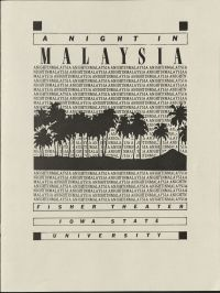 A Night in Malaysia as title, than repeated voer as part of graphic with palm trees in the middle. Beneath the graphic has more program information: Fisher Theater, Iowa State University.