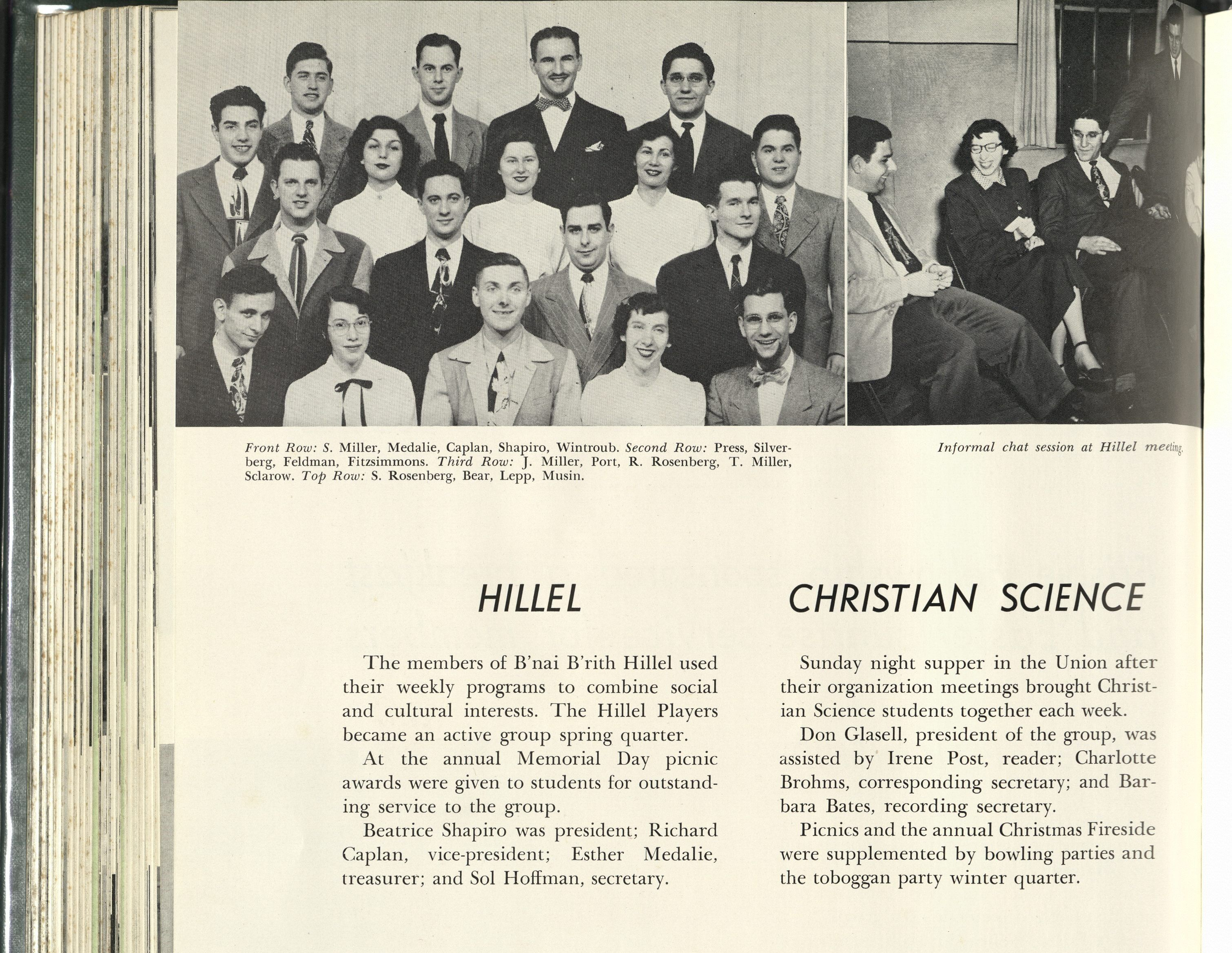 "Two images feature group pictures of the Hillel Club. Text reads: ""Hillel. The members of B'nai B'rith Hillel used their weekly programs to combine social and cultural interests. The Hillel Players became an active group spring quarter. At the annual Memorial Day picnic awards were given to students for outstanding service to the group. Beatrice Shapiro was president; Richard Caplan, vice-president; Esther Medalie, treasurer; and Sol Hoffman, secretary."