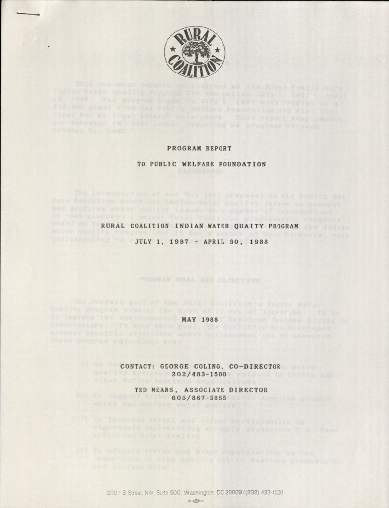 """Cover page of a report: Program Report to Public Welfare Foundation, Rural Coalition Indian Water Quality Program, July 1, 1987 - April 30, 1988, May 1988, Contact: George Coling, Co-Director 202/483-1500, Ted Means, Associate Director 605/867-5855"""""""