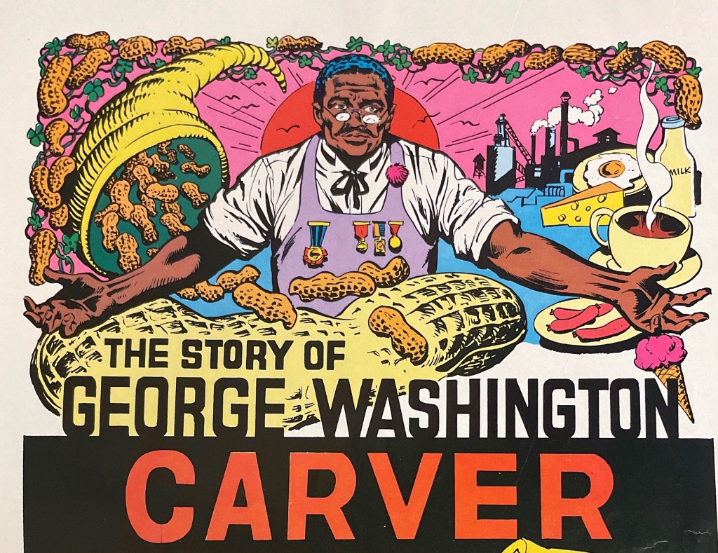 """Comic book title page graphic depicting George Washington Carver, alone with the many uses of the peanut with the title """"The Story of George Washington Carver"""""""